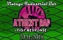 Atheist Rap & Fast Response