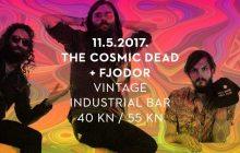 The Cosmic Dead + Fjodor ł psych rock show ł 11.5. VIB